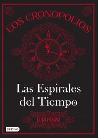 Los cronopolios 1. Las Espirales del Tiempo