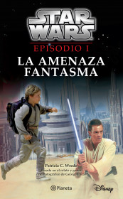 Star Wars. Episodio I. La amenaza fantasma
