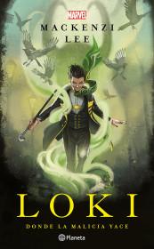 Loki. Donde la malicia yace